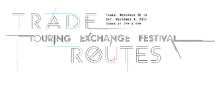 TRADE ROUTES, A Festival of Artistic Exchange