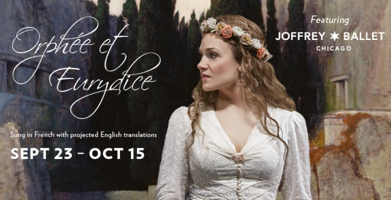 Orphée et Eurydice at Lyric Opera with The Joffrey Ballet