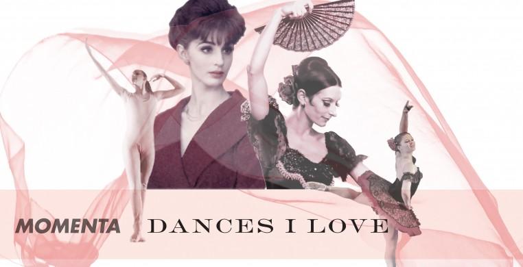 MOMENTA: Dances I Love