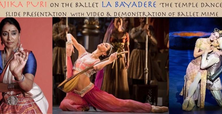 Rajika Puri - The Indian Temple Dancer and the Ballet La Bayadere