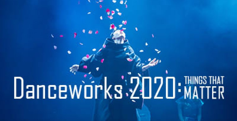 Danceworks 2020: Things That Matter