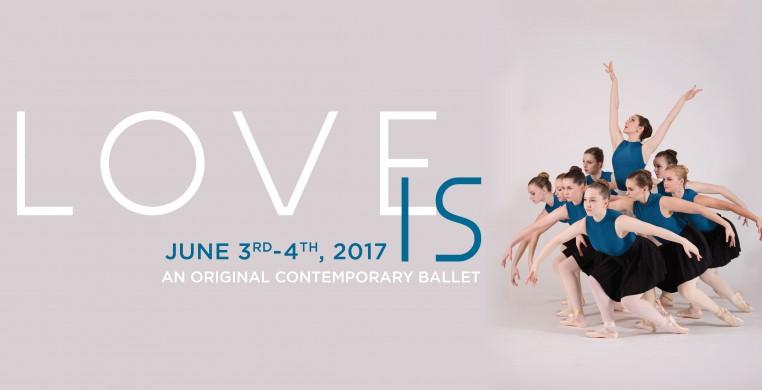 Love Is, an Original Contemporary Ballet