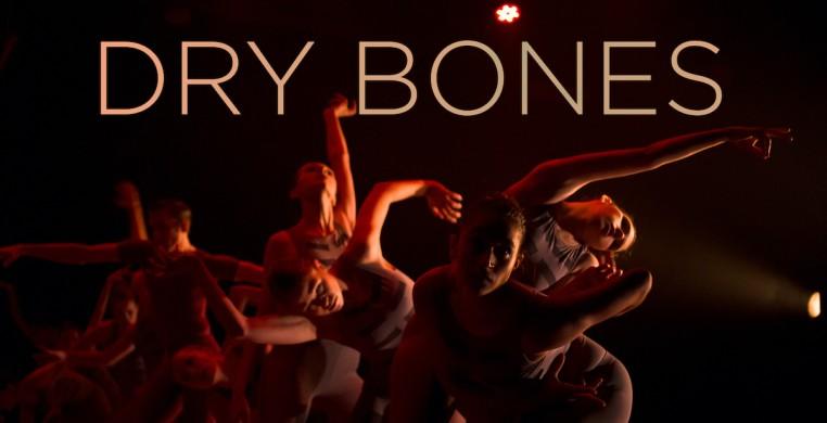Dry Bones by Ballet 5:8