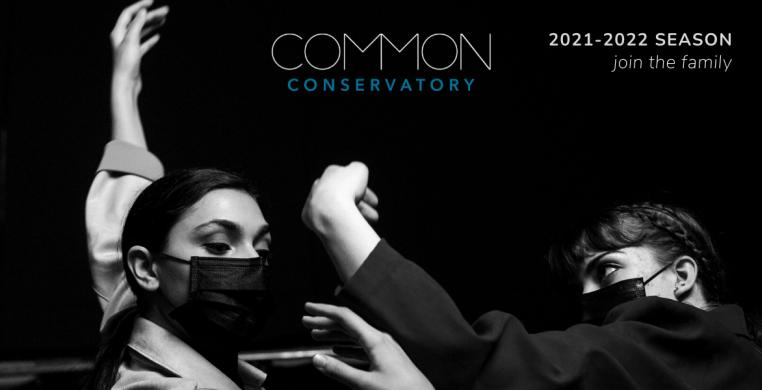 COMMON conservatory: 2021-2022 Season
