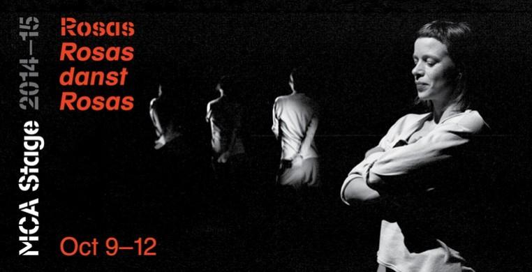 Rosas Danst Rosas/MCA/Oct. 9-12