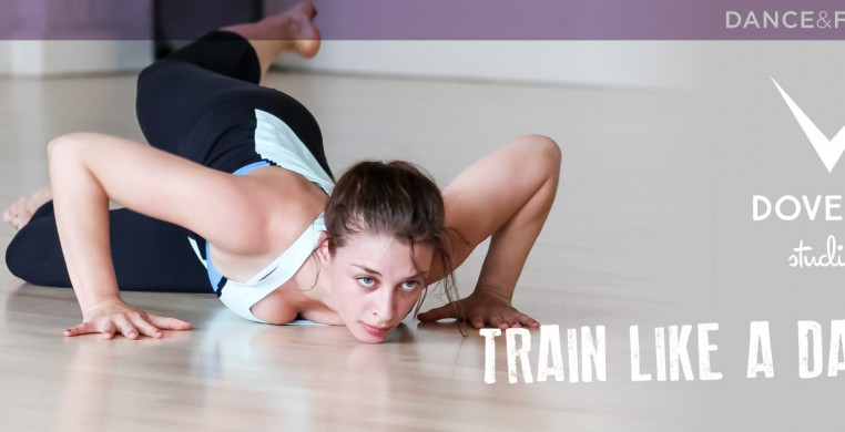 Train Like a Dancer