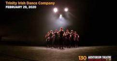 Trinity Irish Dance Company | 130th Anniversary Season