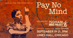 Soham Dance Project presents Pay No Mind