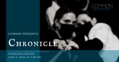 COMMON presents: CHRONICLE