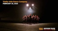 Trinity Irish Dance Company | 130th Anniversary Season
