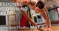 Professional Circus Training Program Regular Deadline May 2nd