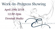 Join Estoeric Dance Project for its Work-In-Progress Showing, April 29 at Dovetail Studios as part of Chicago Dance Month with Audience Architects