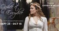 Orphée et Eurydice at Lyric Opera with The Joffrey Ballet