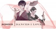 MOMENTA: Dances I Love