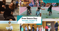 """A banner comprised of multiple images of dancers of various genders, ethnicities, and styles. In a white box in the center the text reads """"Free Dance Day; Thursday October 14; Loyola Park"""""""