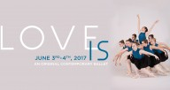 Love Is, an Original Contemporary Ballet