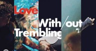 Love With/out Trembling at Links Hall - Dec 16, 17, 18